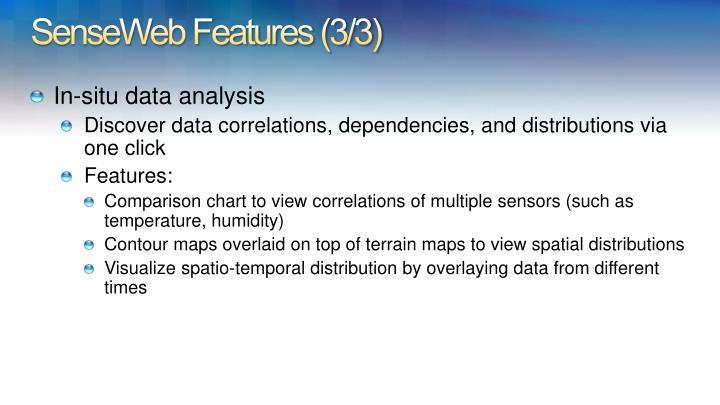 SenseWeb Features (3/3)