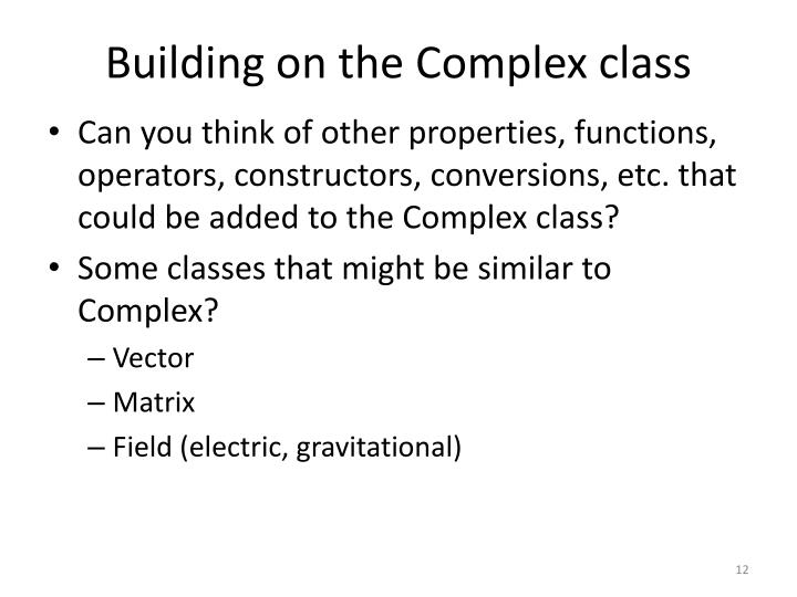 Building on the Complex class