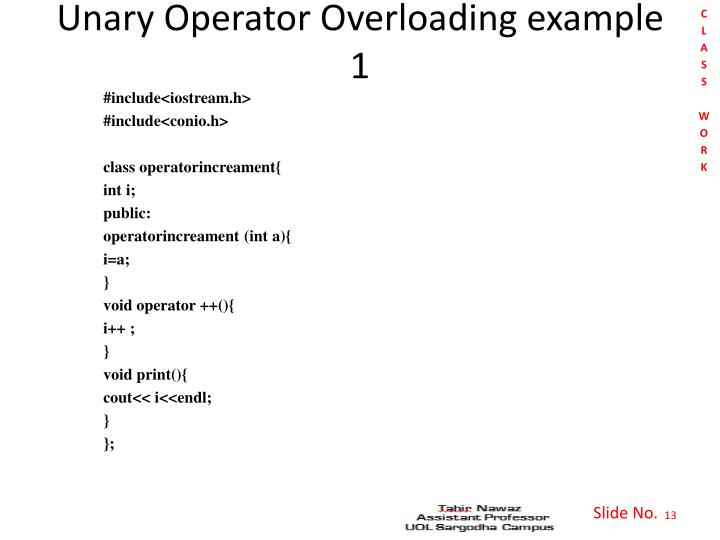 Unary Operator Overloading example 1
