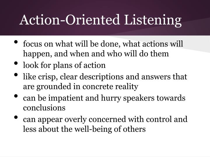 Action-Oriented Listening
