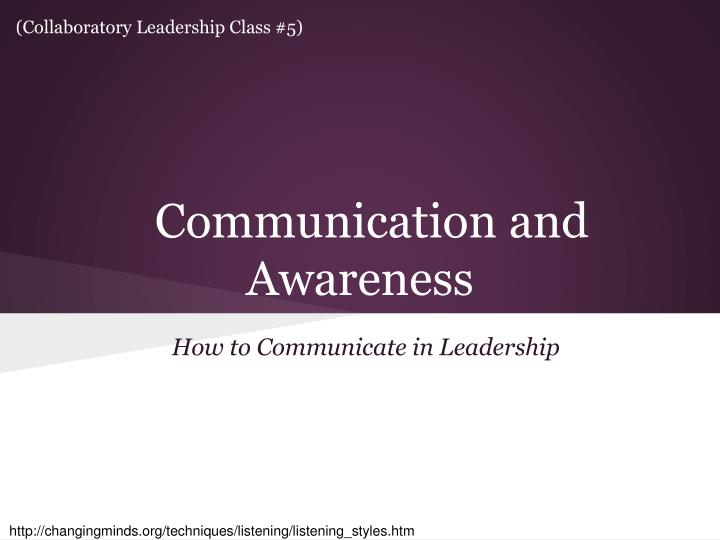 Communication and awareness