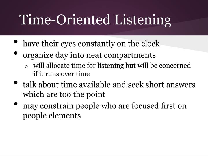 Time-Oriented Listening