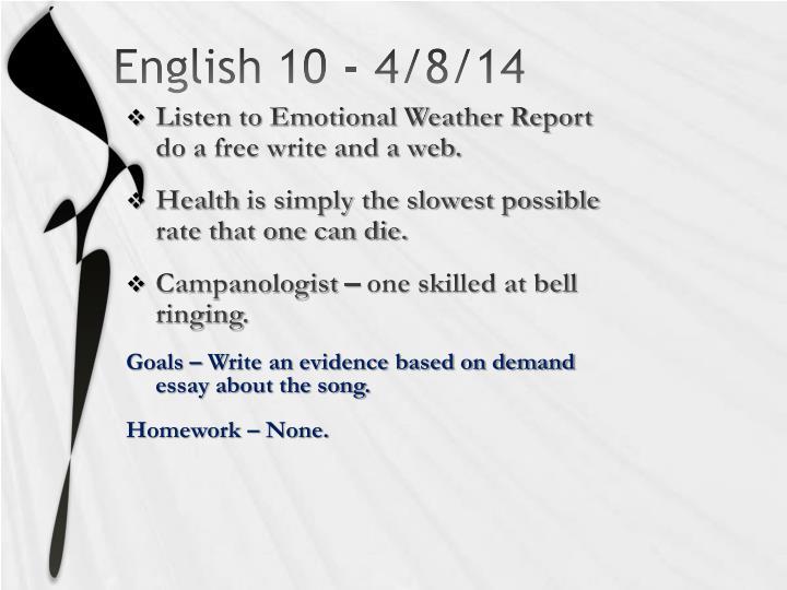 English 10 - 4/8/14