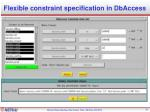 flexible constraint specification in dbaccess