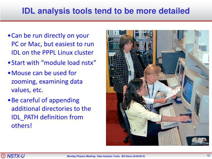 IDL analysis tools tend to be more detailed