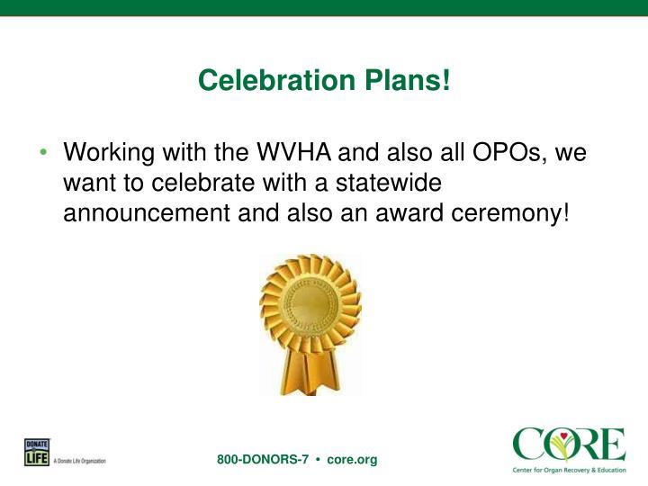 Celebration Plans!