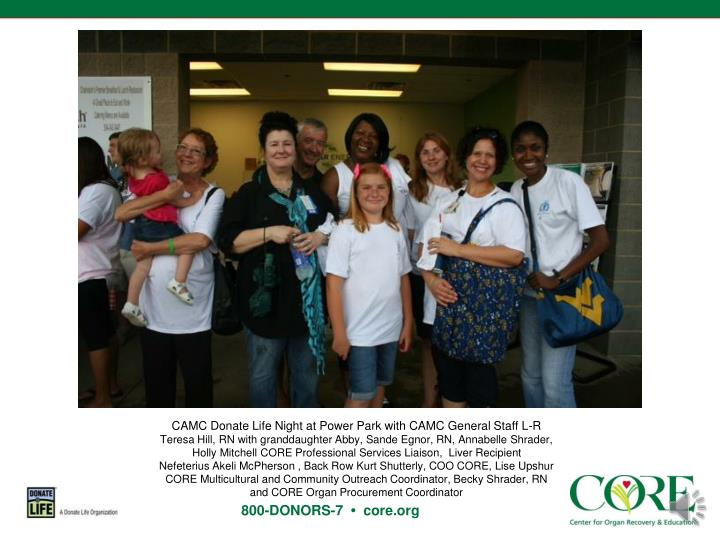 CAMC Donate Life Night at Power Park with CAMC General Staff L-R