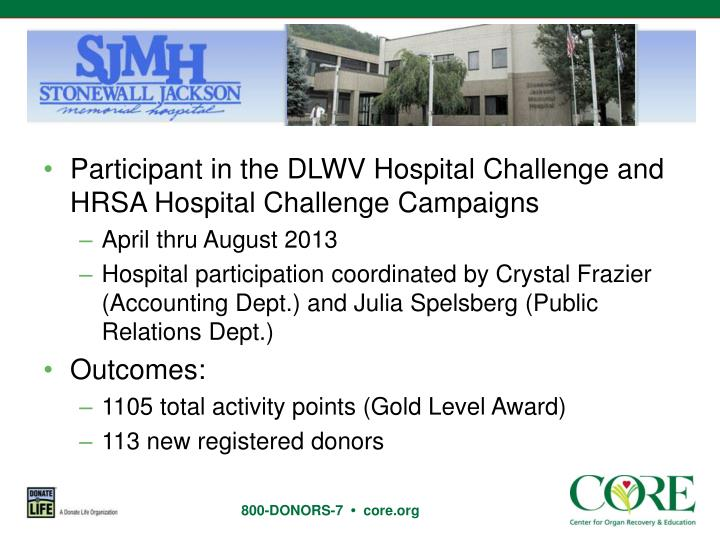 Participant in the DLWV Hospital Challenge and HRSA Hospital Challenge Campaigns