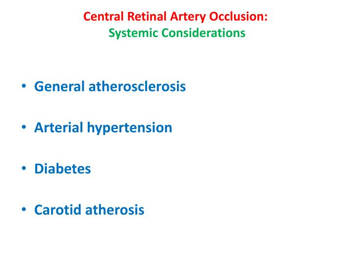 Central Retinal Artery Occlusion: