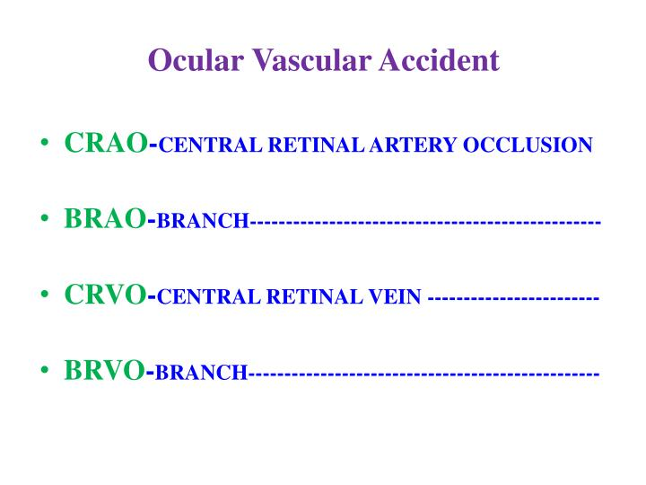 Ocular Vascular Accident