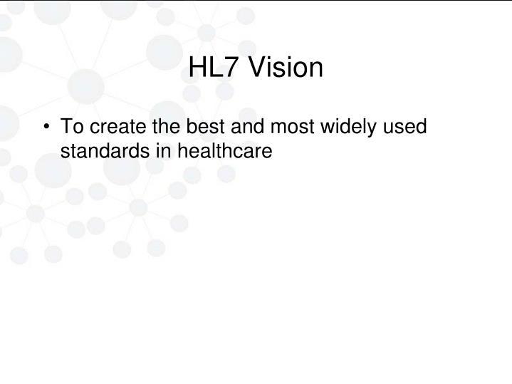 HL7 Vision