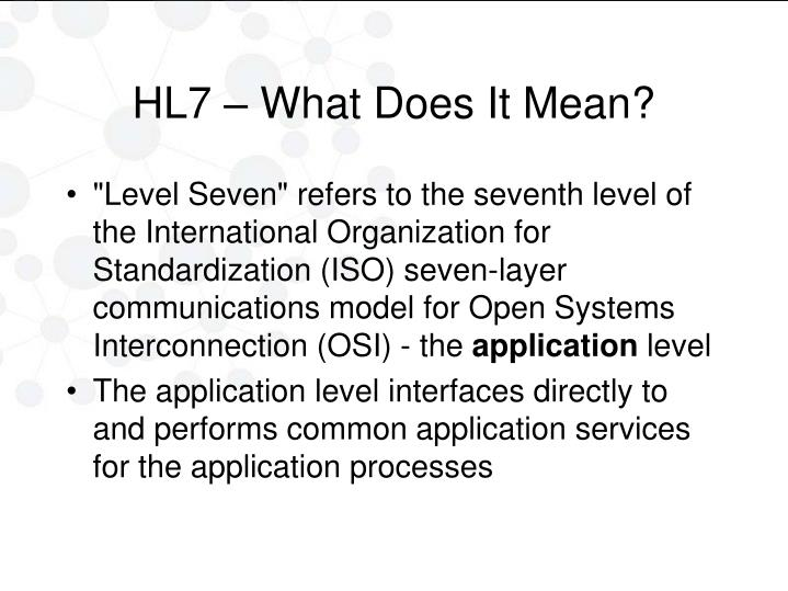HL7 – What Does It Mean?