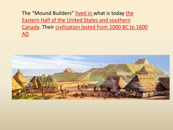"The ""Mound Builders"""