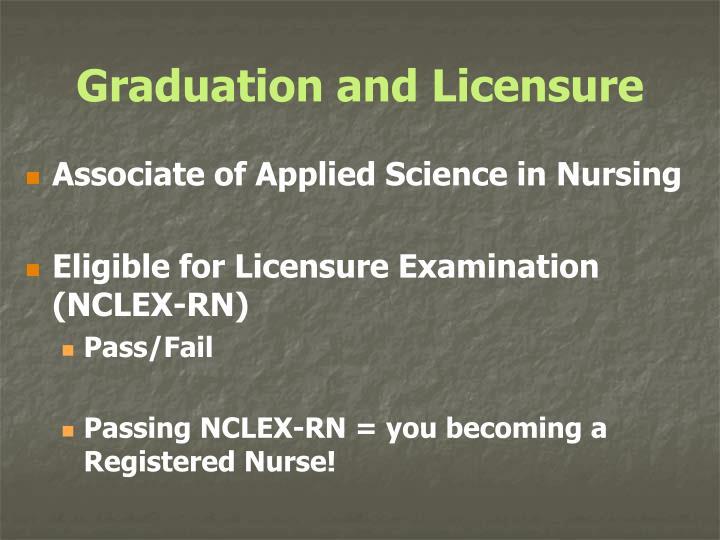 Graduation and Licensure