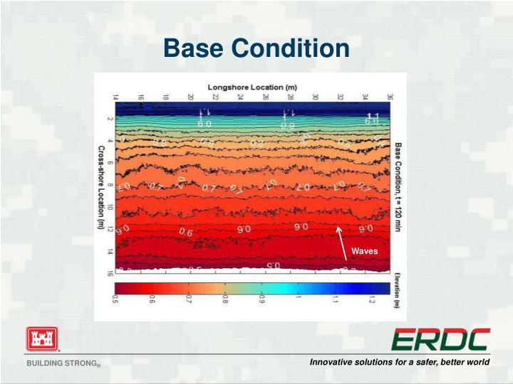 Base Condition