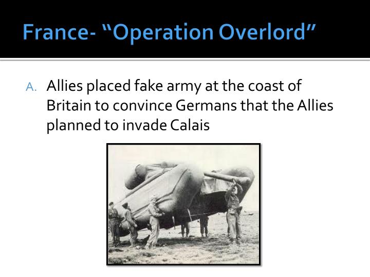 """France- """"Operation Overlord"""""""