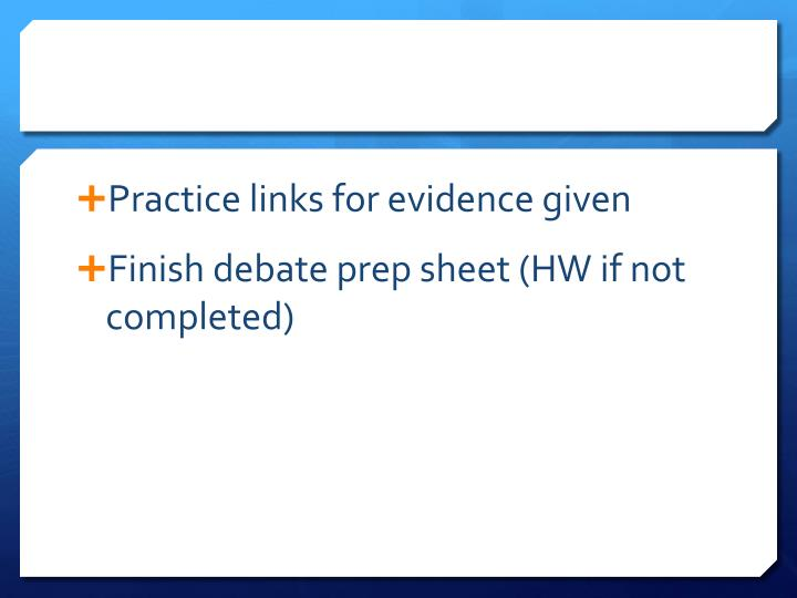 Practice links for evidence given