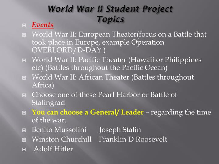 World war ii student project topics
