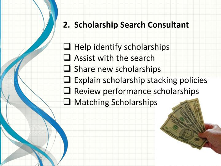 2.  Scholarship Search Consultant