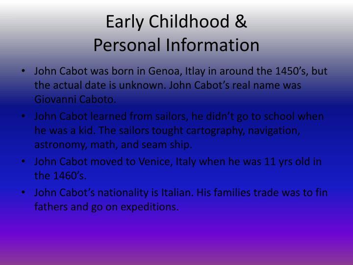 Early Childhood &