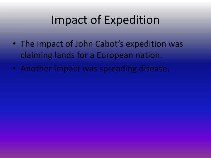 Impact of Expedition
