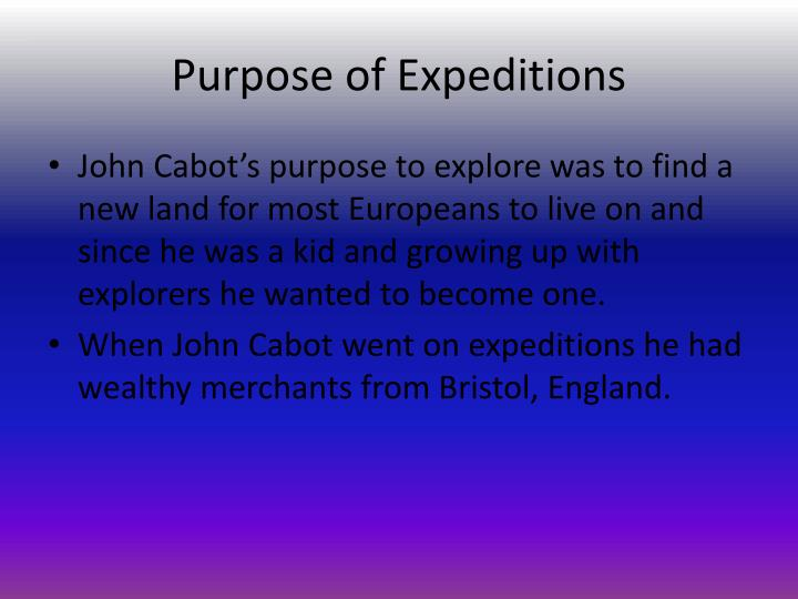 Purpose of Expeditions