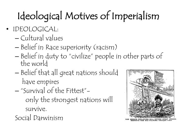 Ideological Motives of Imperialism