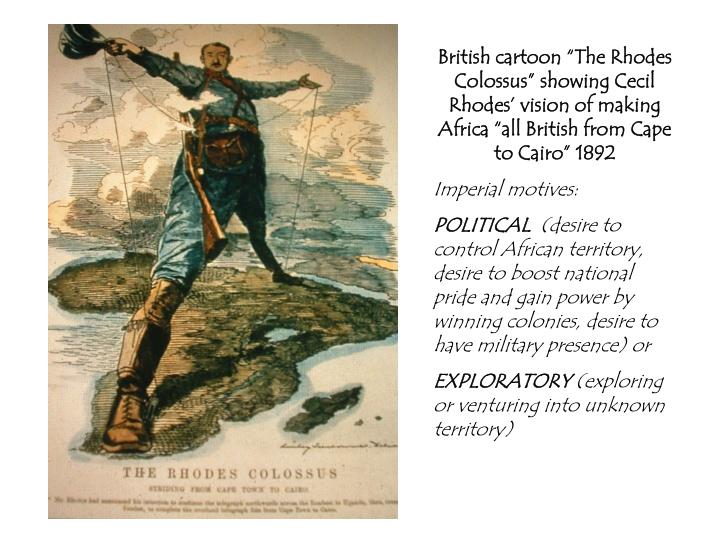 "British cartoon ""The Rhodes Colossus"" showing Cecil Rhodes' vision of making Africa ""all British from Cape to Cairo"" 1892"