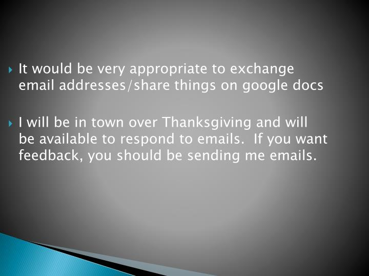It would be very appropriate to exchange email