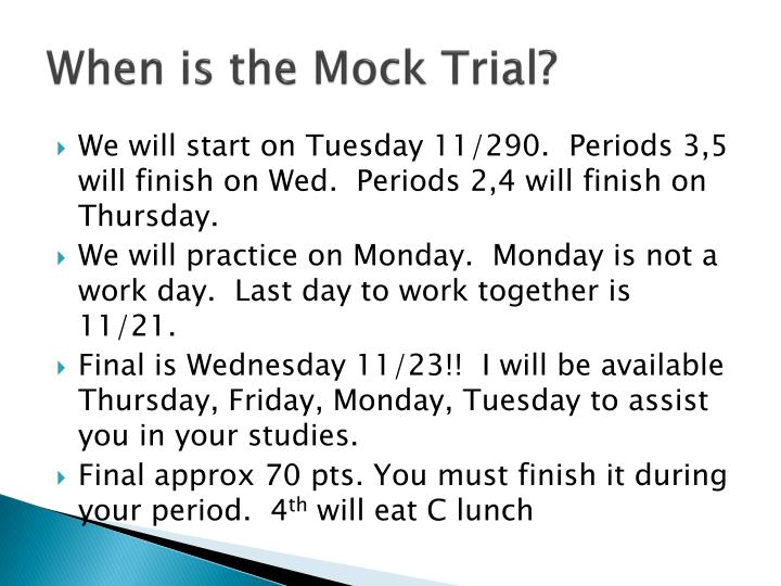 When is the Mock Trial?