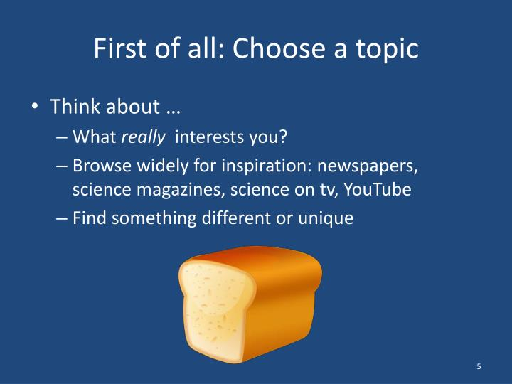 First of all: Choose a topic