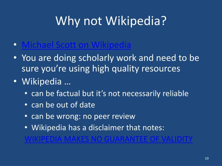 Why not Wikipedia?