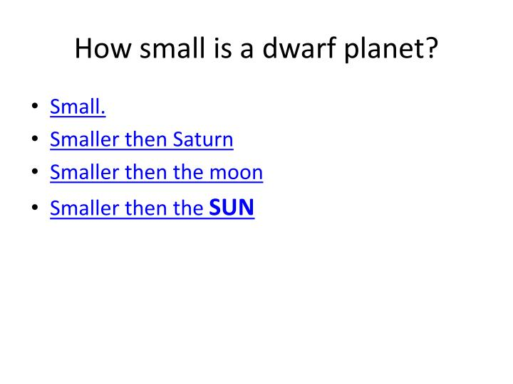 How small is a dwarf planet?