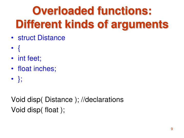 Overloaded functions: Different kinds of arguments