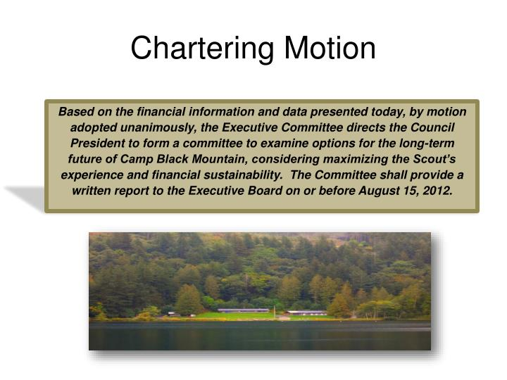 Chartering Motion
