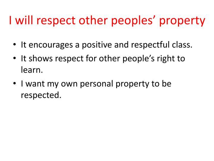 I will respect other peoples' property