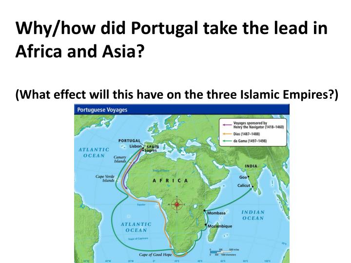 Why/how did Portugal take the lead in Africa and Asia