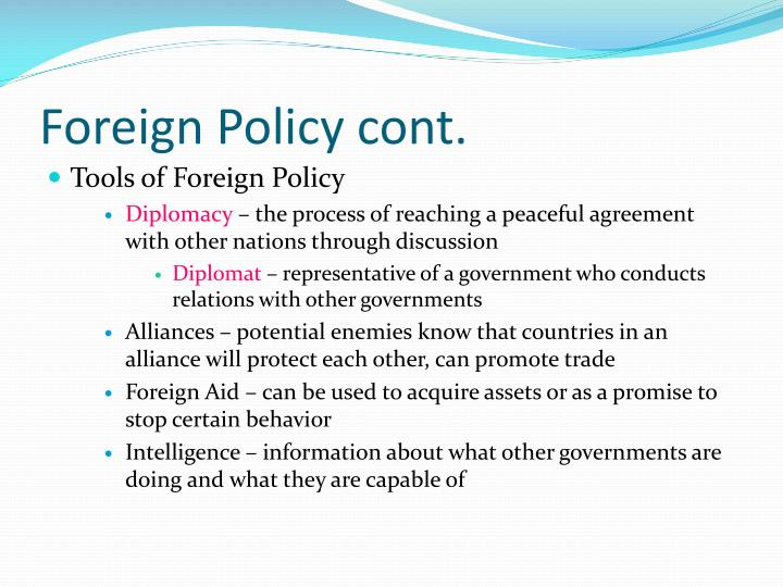 Foreign Policy cont.