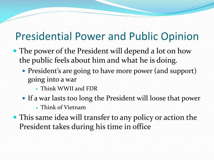 Presidential Power and Public Opinion
