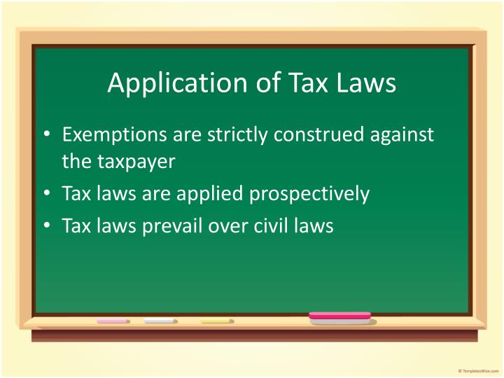 Application of Tax Laws