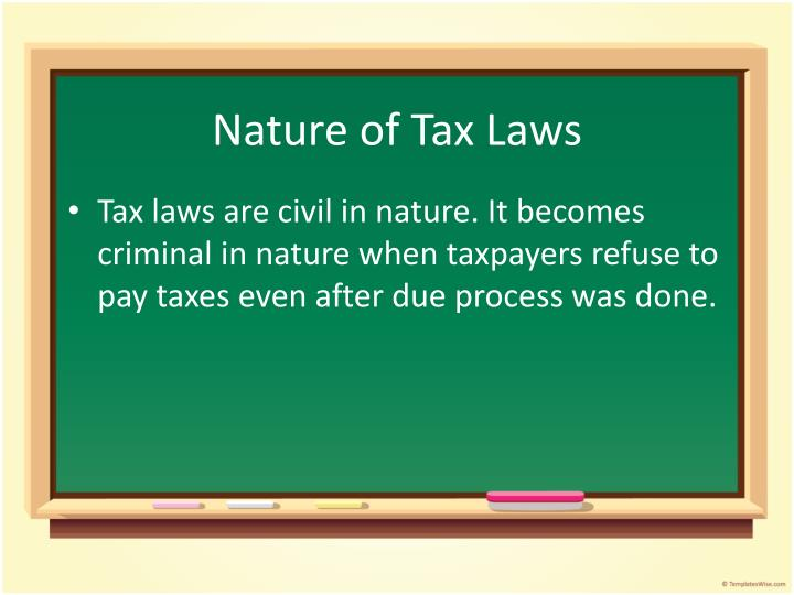 Nature of Tax Laws
