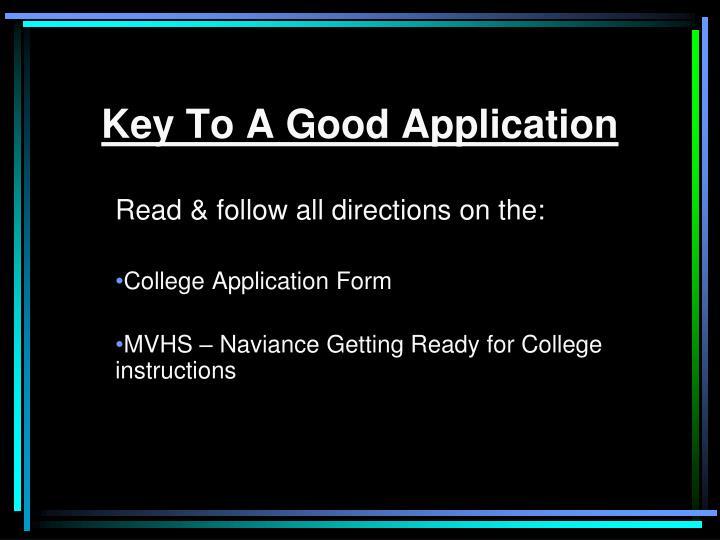 Key To A Good Application