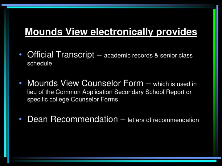 Mounds View electronically provides