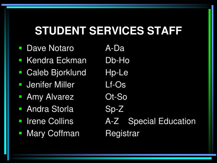 STUDENT SERVICES STAFF