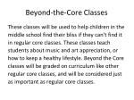 beyond the core classes