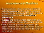 accessors and modifiers