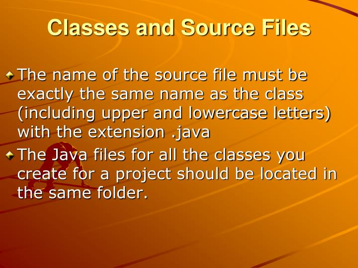 Classes and Source Files