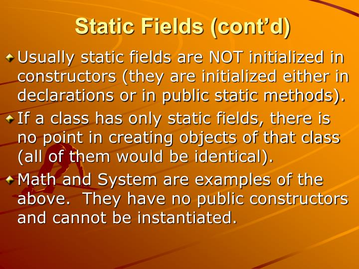 Static Fields (cont'd)