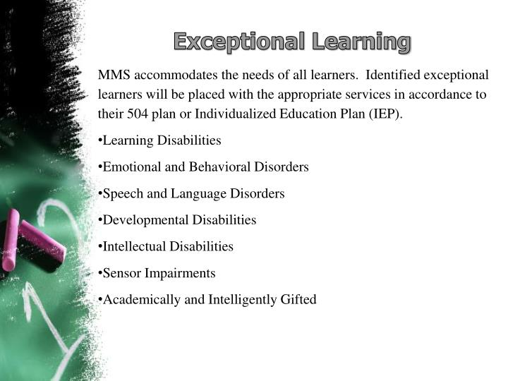 Exceptional Learning