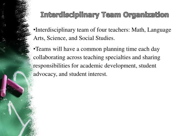 Interdisciplinary Team Organization